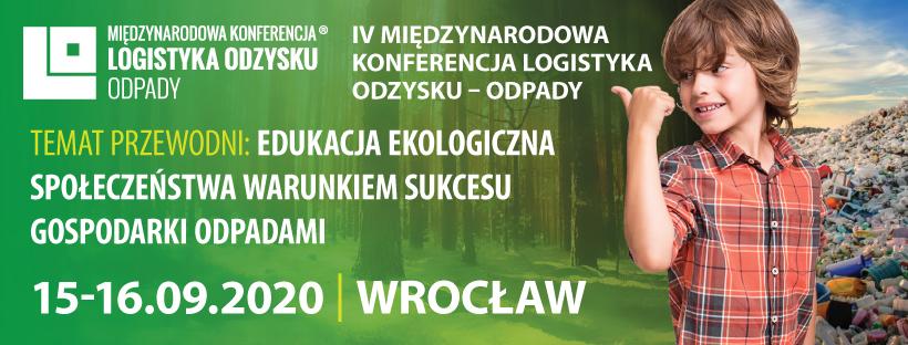 IV Międzynarodowa Konferencja Logistyka Odzysku - Odpady 2020